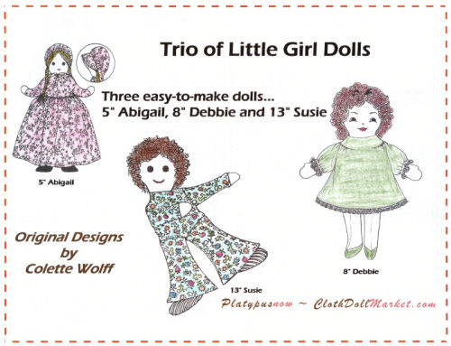 "Pattern for three easy-to-make dolls... 5"" Abigail, 8"" Debbie and 13"" Susie"