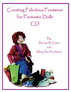 Creating Fabulous Footwear for Fantastic Dolls CD