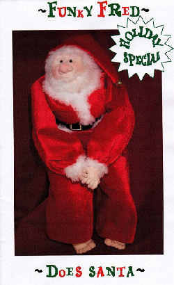 Dress up your Funky Fred for the holidays with this spunky Santa Suit. (Pattern is for suit only.)