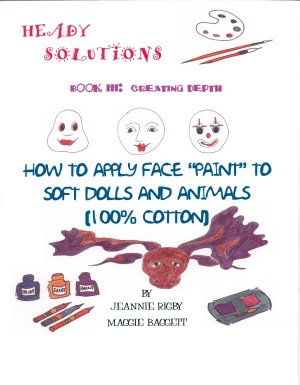 "Creating Depth - How to Apply Face ""Paint"" to Soft Dolls and Animals"