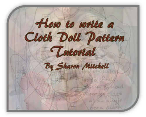 How to Write a Cloth Doll Pattern Tutorial